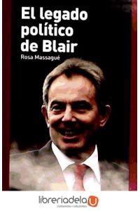 ag-el-legado-politico-de-blair-los-libros-de-la-catarata-9788483193112
