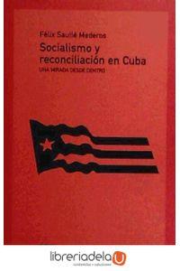ag-socialismo-y-reconciliacion-en-cuba-los-libros-de-la-catarata-9788483193280