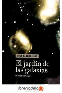 ag-el-jardin-de-las-galaxias-los-libros-de-la-catarata-9788483194287