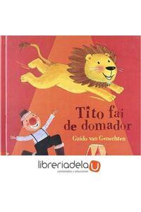 ag-tito-fai-de-domador-editorial-tambre-edelvives-9788496772205