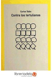 ag-contra-los-tertulianos-los-libros-de-la-catarata-9788483195550