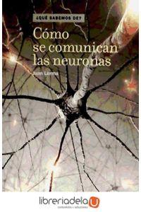 ag-como-se-comunican-las-neuronas-los-libros-de-la-catarata-9788483195505