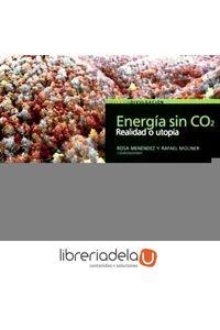 ag-energia-sin-co2-realidad-o-utopia-los-libros-de-la-catarata-9788483196076