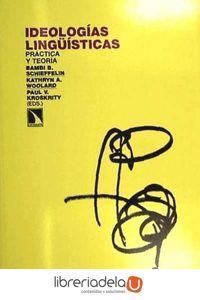 ag-ideologias-linguisticas-practica-y-teoria-los-libros-de-la-catarata-9788483196847