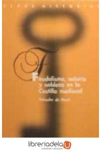 ag-feudalismo-senorio-y-nobleza-en-la-castilla-medieval-real-academia-de-la-historia-9788489512665