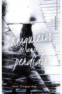 lib-resquicios-de-amores-perdidos-penguin-random-house-9788417587239
