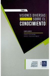 visiones-diversas-tomo-i-9789585522527-usca