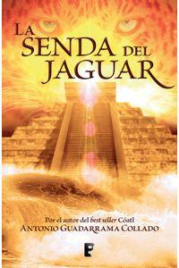 lib-la-senda-del-jaguar-penguin-random-house-9786074807622