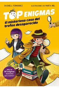 lib-el-misterioso-caso-del-trofeo-desaparecido-top-enigmas-1-penguin-random-house-9788417424886