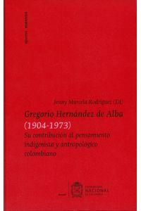 gregorio-hernandez-de-alba-9789587758344-unal