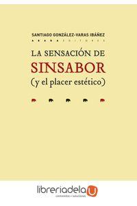 ag-la-sensacion-de-sin-sabor-y-el-placer-estetico-abada-editores-9788417301286