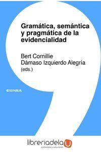 ag-gramatica-semantica-y-pragmatica-de-la-evidencialidad-eunsa-ediciones-universidad-de-navarra-sa-9788431332464