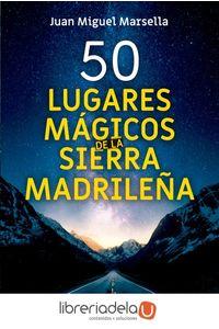 ag-50-lugares-magicos-de-la-sierra-madrilena-ediciones-cydonia-sl-9788494832123