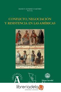 ag-conflicto-negociacion-y-resistencia-en-las-americas-ediciones-universidad-de-salamanca-9788490128299