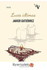 ag-luces-ultimas-valparaiso-ediciones-9788417096625
