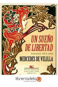 ag-un-sueno-de-libertad-poemas-18731918-editorial-renacimiento-9788417550141