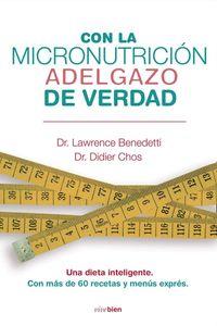 lib-con-la-micronutricion-adelgazo-de-verdad-roca-editorial-de-libros-9788415242116
