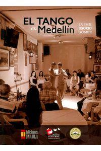 el-tango-en-medellin-9789588869728-uala