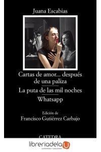 ag-cartas-de-amor-despues-de-una-paliza-la-puta-de-las-mil-noches-whatsapp-ediciones-catedra-9788437639451