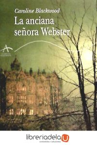 ag-la-anciana-senora-webster-alba-editorial-9788484282143