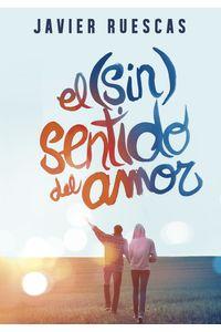lib-el-sinsentido-del-amor-penguin-random-house-9788490435298