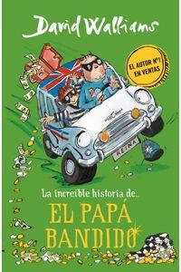 lib-la-increible-historia-de-el-papa-bandido-penguin-random-house-9788490439777
