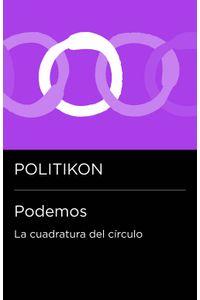 lib-podemos-la-cuadratura-del-circulo-penguin-random-house-9788499925486