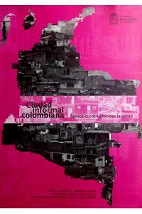 ciudad-informal-colombiana-9789587192667-unal