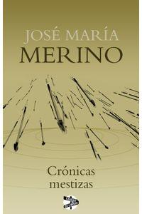 lib-cronicas-mestizas-roca-editorial-de-libros-9788415997405