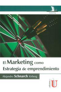marketing-estrategia-emprendimiento-9789587625080-ediu