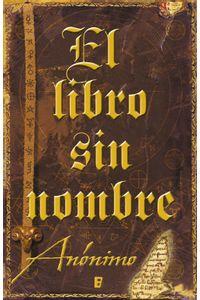lib-el-libro-sin-nombre-serie-el-libro-sin-nombre-1-penguin-random-house-9788466646024