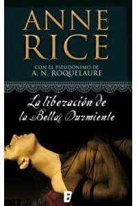 lib-la-liberacion-de-la-bella-durmiente-saga-de-la-bella-durmiente-3-penguin-random-house-9788490191392
