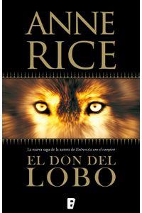 lib-el-don-del-lobo-cronicas-del-lobo-1-penguin-random-house-9788490192115