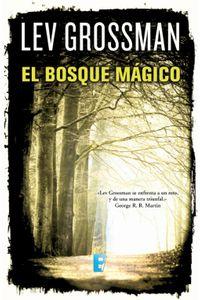 lib-el-bosque-magico-trilogia-los-magos-2-penguin-random-house-9788490194010