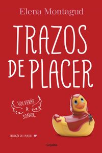 lib-trazos-de-placer-trilogia-del-placer-1-penguin-random-house-9788425393822