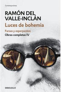 lib-luces-de-bohemia-farsas-y-esperpentos-obras-completas-valleinclan-4-penguin-random-house-9788466340441