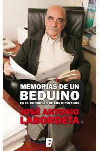 lib-memorias-de-un-beduino-en-el-congreso-de-los-diputados-penguin-random-house-9788466645614