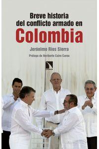 lib-breve-historia-del-conflicto-armado-en-colombia-otros-editores-9788490976630