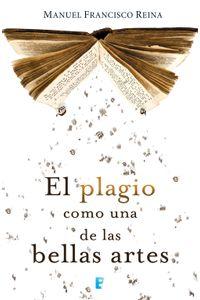 lib-el-plagio-como-una-de-las-bellas-artes-penguin-random-house-9788490197462