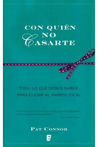 lib-con-quien-no-casarte-penguin-random-house-9788490195505