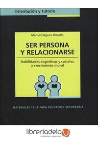 ag-ser-persona-y-relacionarse-habilidades-cognitivas-y-sociales-y-crecimiento-moral-narcea-sa-de-ediciones-9788427713857