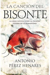 lib-la-cancion-del-bisonte-penguin-random-house-9788466663427