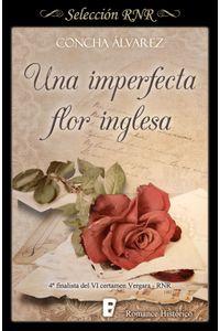 lib-una-imperfecta-flor-inglesa-penguin-random-house-9788490694220