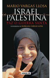 lib-israel-palestina-paz-o-guerra-santa-penguin-random-house-9788403515895