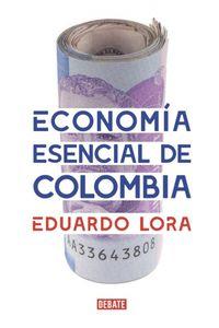 economia-esencial-de-colombia-9789585446588-rhmc