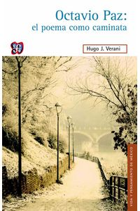 bw-octavio-paz-el-poema-como-caminata-fondo-de-cultura-econmica-9786071619617