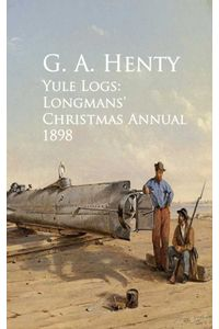 bw-yule-logs-longmans-christmas-annual-1898-anboco-9783736408364