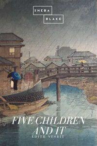 bw-five-children-and-it-sheba-blake-publishing-9783961893027