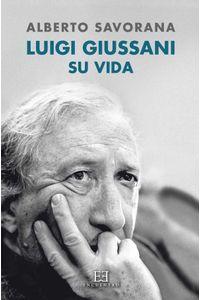 bw-luigi-giussani-su-vida-ediciones-encuentro-9788490553213