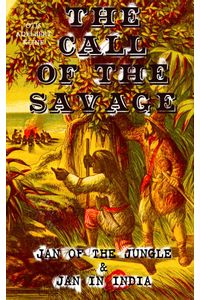 bw-the-call-of-the-savage-ndash-jan-of-the-jungle-amp-jan-in-india-eartnow-9788026874102